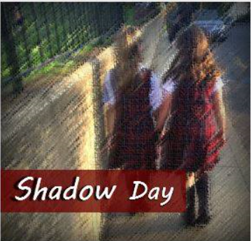 Shadow Day is Tuesday, 11/7